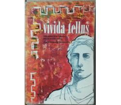 Vivida Tellus - La Magna; Frasca - Società Editrice Internazionale,1960 - R