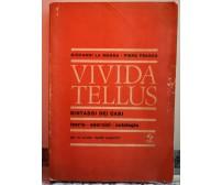 Vivida Tellus di G.La Magna P.Frasca,1980,Società Editrice Internazionale TR-F