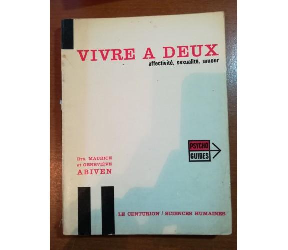 Vivre a Deux - Maurice et Genevieve - Le centurion - 1970 - M