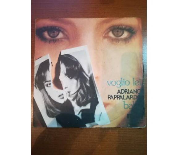 Voglio lei - Adriano Pappalardo - 1978 - M