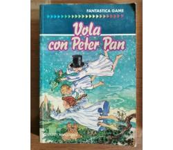 Vola con Peter Pan - S. Thraves - Giunti - 1992 - AR