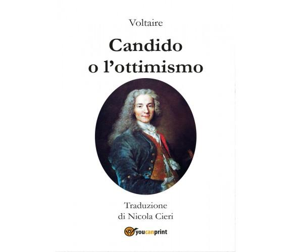 Voltaire - Candido o l'ottimismo - Traduzione di Nicola Cieri
