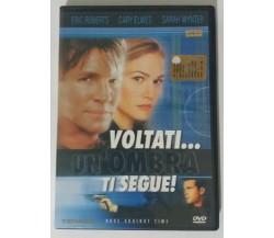 Voltati... un'ombra ti segue - Geoff Murphy - Vistarama - 2000 - DVD - G