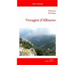 Voragini D'Alburno- Francesco Di Venuta,  2019,  Edizioni Magna Grecia