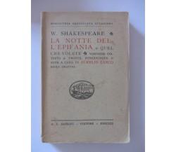 W.Shakespeare-LA NOTTE DELL'EPIFANIA o quel che volete-Zanco-ed.1947 Sansoni- C