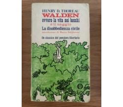Walden ovvero la vita nei boschi - H. D. Thoreau - Mondadori - 1970 - AR