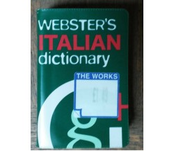 Webster's Italian Dictionary - AA.VV. Geddes & Grosset,2006 - R