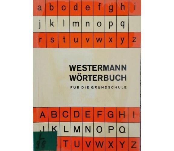 Westermann Worterbuch fur die grundschule - ER