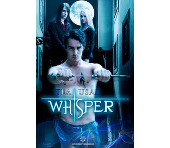 Whisper. Segrets saga di Tea Usai,  2019,  Genesis Publishing