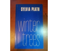 Winter Trees - Sylvia Plath - Ted Hughes - 1971 - M