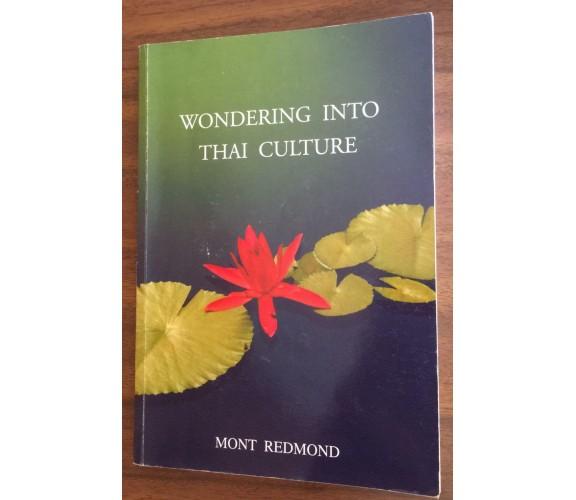 Wondering into Thai culture - Mont Redmond,  Redmondian - P