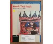 Words That Speak + Teacher's Book - AA: VV. - Loescher - 2010 - AR