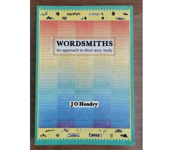 Wordsmiths - J.O. Hendry - Longman - 2002 - AR