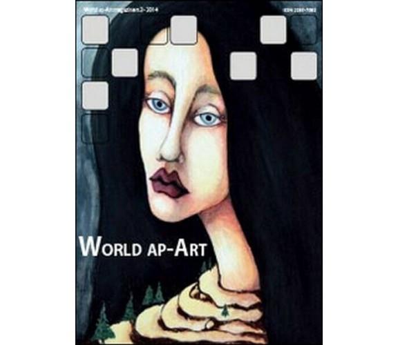 World ap-Art (2014) Vol.3  di S. Cataudella,  2014,  Youcanprint - ER