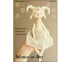 World ap-Art (2015) Vol.10 di Silvia Cataudella,  2015,  Youcanprint