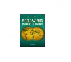 World zapping- Fabio Bertino, Roberta Melchiorre,  2016,  Goware