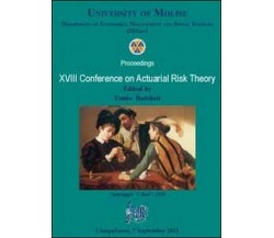 XVIII conference on actuarial risk theory, di Ennio Badolati,  2012,  Libellula