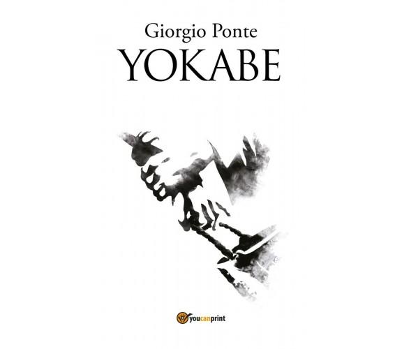YOKABE. Sotto il Cielo della Palestina di Giorgio Ponte,  2018,  Youcanprint