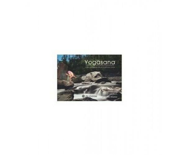 Yogasana, L'Enciclopedia delle posizioni yoga, di Yogrishi Vishvketu,  2019 - ER