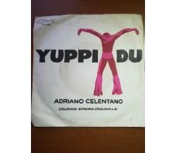 Yuppi du - Adriano Celentano - 1975 - M