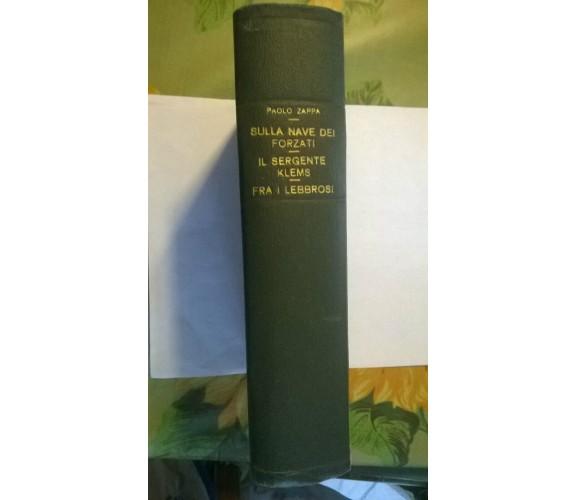 ZAPPA, LA NAVE DEI FORZATI - IL SERGENTE KLEMS - FRA I LEBBROSI (1945)