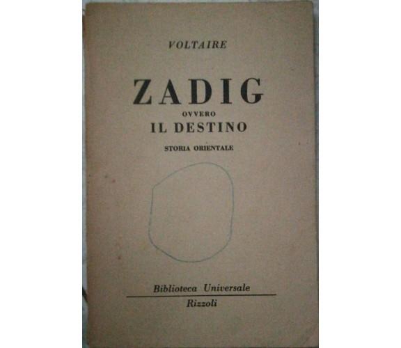Zadig ovvero il destino - Voltaire - 1951 - Rizzoli - lo