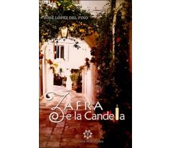 Zafra e la candela di José López Del Pino,  2016,  Genesis Publishing