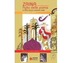 Zaina, figlia delle palme e altre fiabe della Giordania. Testo arabo a fronte
