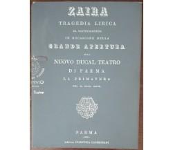 Zaira - Felice Romani - Teatro Massimo V. Bellini,1976 - A