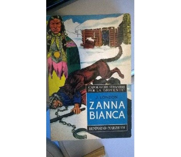 Zanna Bianca - Bemporad Marzocco 1966