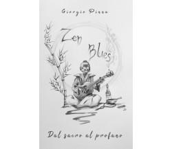 Zen Blues,  di Giorgio Pinna,  2019,  Youcanprint
