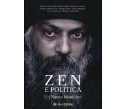 Zen e politica Un nuovo manifesto di Majid Andrea Valcarenghi,  2019- ER