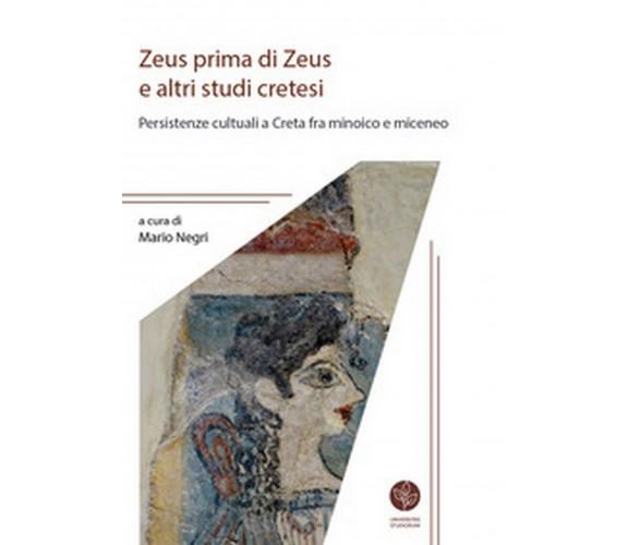 Zeus prima di Zeus e altri studi cretesi. Persistenze cultuali a Creta fra minoi