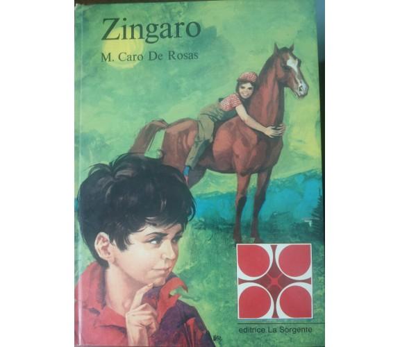 Zingaro - M. Caro De Rosas - La Sorgente,1969 - A
