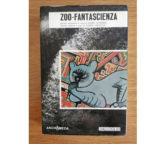 Zoo-fantascienza - I. Cremaschi - Dall'Oglio - 1973 - AR