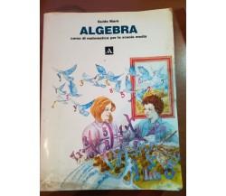 algebra - guido Maré - Mondadori - 1995  -  M