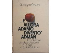 ...e allora Adamo diventò Adman di Giuseppe Grazzini, 1974, Graf 3 Srl