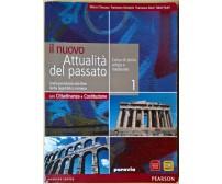 il nuovo Attualità del passato 1 - Chiauzza, Senatore, Storti - 2010, Paravia- L