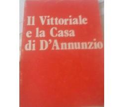 il vittoriale e la casa di D'Annunzio -  E. Mariano,  1980 - C
