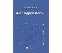 #lannapensiero di Annamaria Barreca,  2019,  Youcanprint